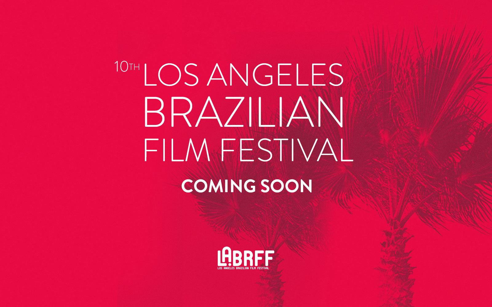 9th Los Angeles Brazilian Film Festival | 17th - 20th September - New website coming soon